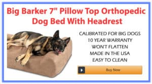 """Big Barker 7"""" Pillow Top Orthopedic Dog Bed With Headrest"""