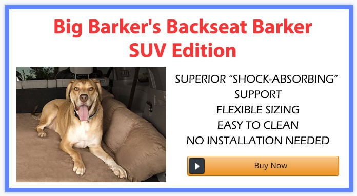 Big Barker's Backseat Barker: SUV Edition